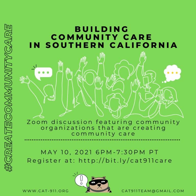 May 10 - CAT 911 Community Care: #CreateCommunityCare