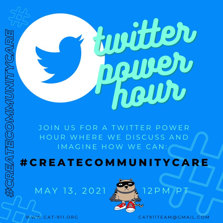 May 13 - CAT 911 Community Care: #CreateCommunityCare
